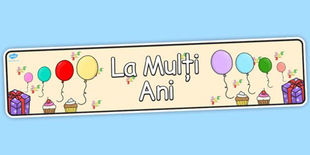La Multi Ani Bannere imprimabile cu diferite teme, Romanian