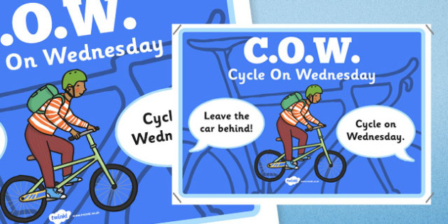 COW Cycle on Wednesday Display Poster - active school, active flag, display, sport, PE, blue flag, activity, healthy, cycle, bike