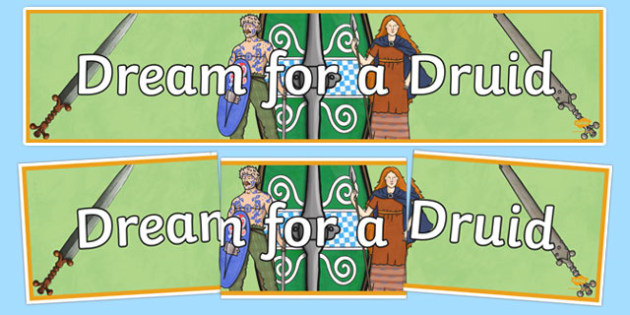 Dream for a Druid Celts Display Banner - dream for a druid, celts, romans, display banner, display, banner