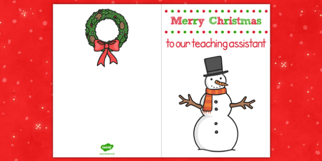 Merry Christmas to Our Teaching Assistant Christmas Card - card