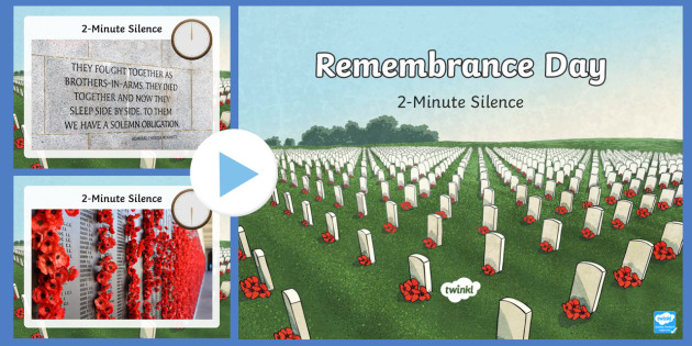 Remembrance Day Two Minute Silence Reflection PowerPoint