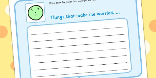 5 Things That Make You Worried Writing Template - SEN, feeling, emotion