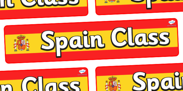 Spain Themed Classroom Display Banner - Themed banner, banner, display banner, Classroom labels, Area labels, Poster, Display, Areas