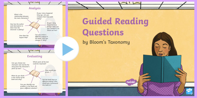 Guided Reading Questions by Bloom's Taxonomy PowerPoint - Priority Resources, blooms, thinking skills, higher thinking, mastery, reading, comprehension, quest