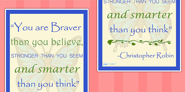 You Are Braver Than You Believe Inspirational Poster - inspire