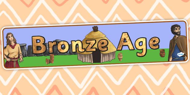 Bronze Age Display Banner - bronze age, history, history display
