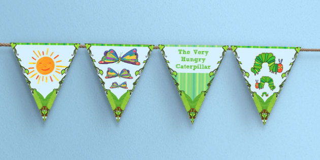 Bunting to Support Teaching on The Very Hungry Caterpillar - australia, hungry, caterpillar