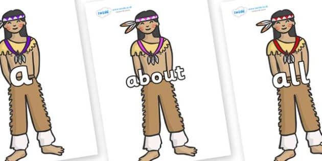 100 High Frequency Words on Native Americans - High frequency words, hfw, DfES Letters and Sounds, Letters and Sounds, display words