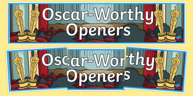 Oscar Worthy Openers Display Banner - sentence starters, literacy, spag, big writing, adjectives, adverbs, clauses, ks2,