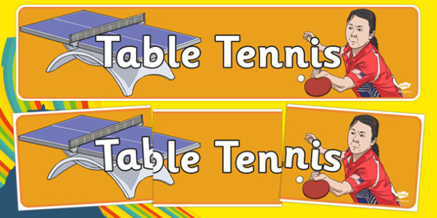 The Olympics Table Tennis Display Banner - Table Tennis, Olympics, Olympic Games, sports, Olympic, London, 2012, display, banner, poster, sign, activity, Olympic torch, events, flag, countries, medal, Olympic Rings, mascots, flame, compete