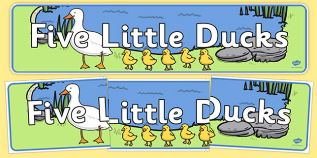 Five Little Ducks Display Banner - Five Little Ducks, nursery rhyme, banner, rhyme, rhyming, nursery rhyme story, nursery rhymes, counting rhymes, taking away, subtraction, Five Little Ducks resources, counting backwards, one less than