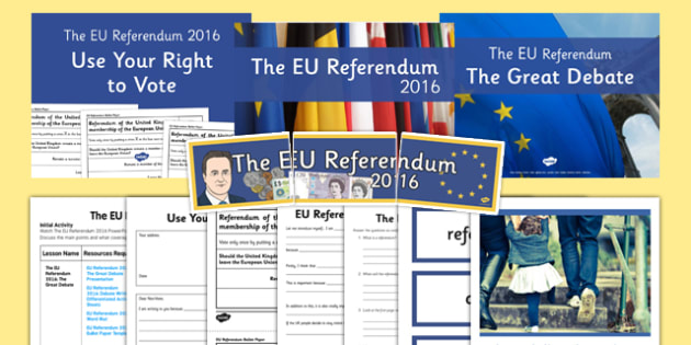 EU Referendum 2016 Resource Pack - eu referendum, 2016, resource pack, resource, pack