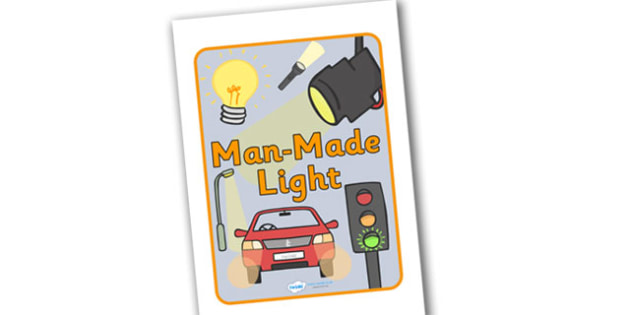 Man Made Light Display Poster - man made light display poster, man made light, light, man made, made, not natural, display, banner, poster, sign, Light and Dark, Day and Night, A4, science, day, night, shadow, reflection, reflective, bright, tint, co