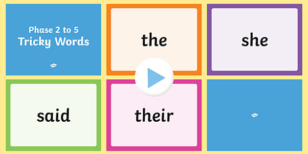 Phase 2 to 5 Tricky Words Quick Read PowerPoint - phase 2, phase 3, phase 4, phase 5, tricky words, read, quick, powerpoint