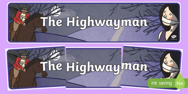 The Highwayman Display Banner - display, banner, the highwayman