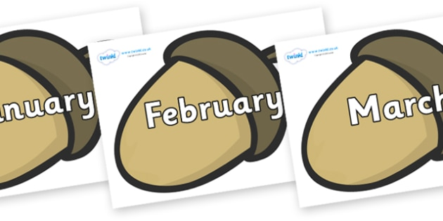 Months of the Year on Brown Acorns - Months of the Year, Months poster, Months display, display, poster, frieze, Months, month, January, February, March, April, May, June, July, August, September
