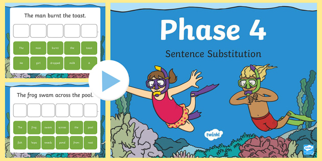 Phase 4 Sentence Substitution PowerPoint - phase 4, phase, sentence substitution, sentence, substitution, powerpoint