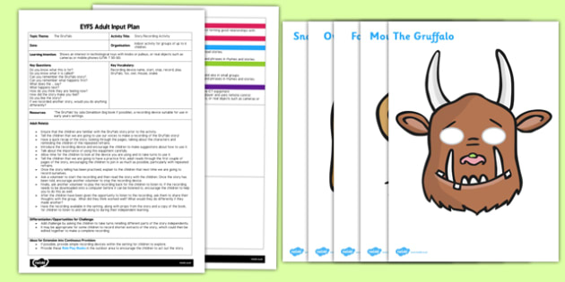 Story Recording Activity to Support Teaching on The Gruffalo EYFS Adult Input Plan and Resource Pack - adult led