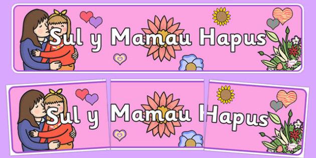 Baner Sul y Mamau Hapus - Mother's Day Banner, Baner Sul y Mamau Hapus