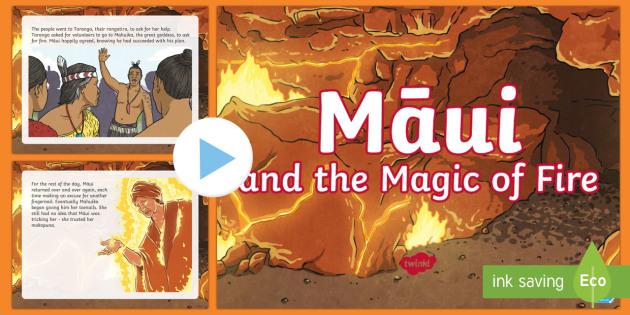 Māui and the Magic of Fire PowerPoint - Māui Myths Maori legends, Māui,  Fire, NZ, magic, fire, PowerPoint, myth