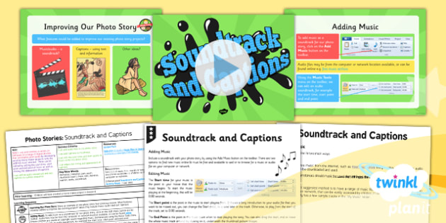 PlanIt - Computing Year 4 - Photo Stories Lesson 5: Soundtrack And Captions Lesson Pack - computing, photo, ks2, ict, 2014, planning