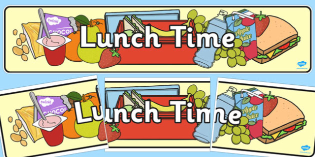 Lunch Time Banner - lunch time, banner, display banner, display