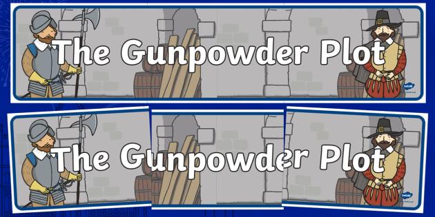 The Gunpowder Plot Display Banner - Story, Bonfire night, Guy Fawkes, banner, display, sign, bonfire, Houses of Parliament, plot, treason, fireworks, Catholic, Protestant, James I