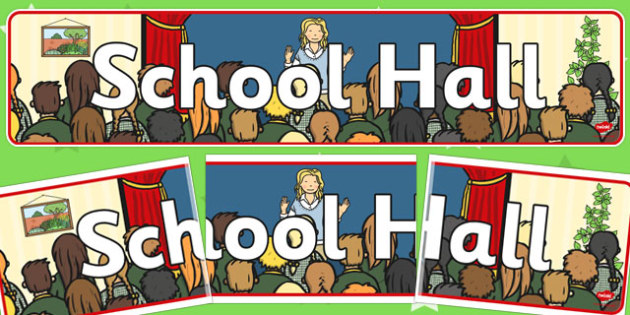 School Hall Banner - school hall, banner, display, display banner