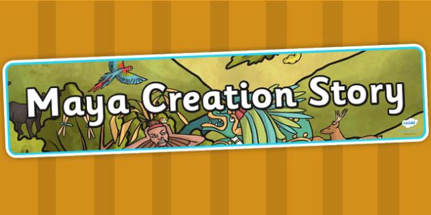 Mayan Civilization Creation Story Display Banner - ancient maya