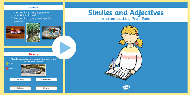 Similes and Adjectives PowerPoint - similes, adjectives, simile