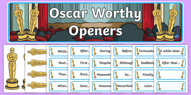 Oscar Worthy Openers Display Pack - sentence starters, literacy, spag, big writing, adjectives, adverbs, clauses, ks1,