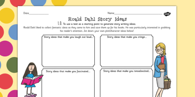 Story Ideas Collection Worksheet to Support Teaching on Roald Dahl - stories, books