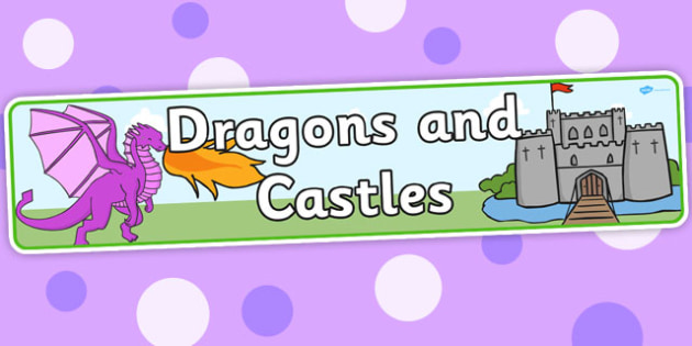 Dragons and Castles Display Banner - Dragon, Castle, Banner