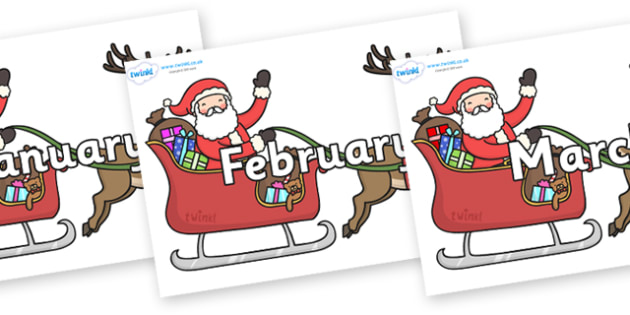 Months of the Year on Santa in Sleigh - Months of the Year, Months poster, Months display, display, poster, frieze, Months, month, January, February, March, April, May, June, July, August, September