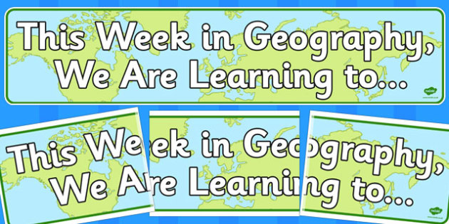 This Week in Geography Display Banner - geography, display banner