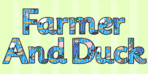 Farmer and Duck Display Lettering - farmer duck, display lettering, themed display lettering, lettering, farmer duck lettering, themed display