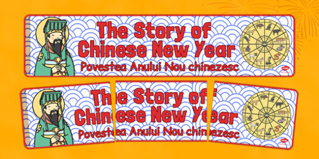 The Story of Chinese New Year Display Banner Romanian Translation - romanian, chinese new year, display, banner, story
