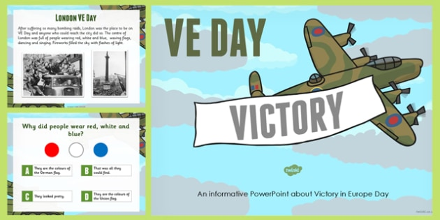 VE Day PowerPoint - ve, europe, powerpoint, victorious, war