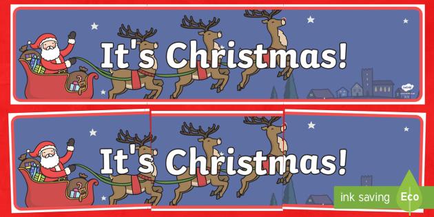 It's Christmas! Banner - Christmas, Nativity, Jesus, xmas, Xmas, Father Christmas, Santa