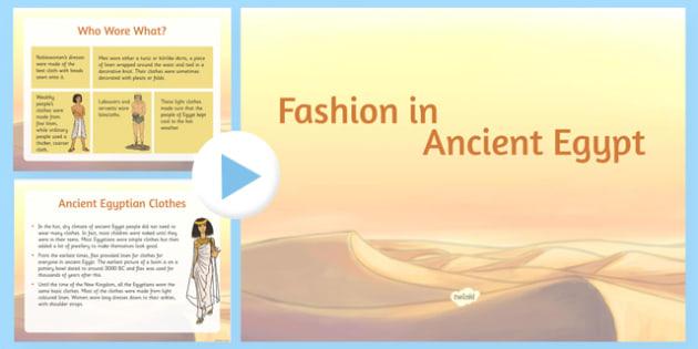 Egyptian Fashion PowerPoint - Cfe, Social Studies, Ancient Egypt, Egyptian Fashion