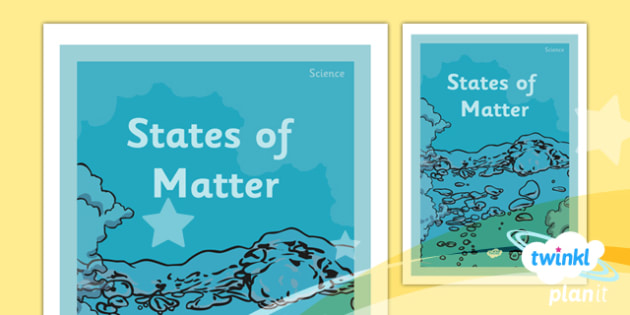 PlanIt - Science Year 4 - States of Matter Unit Book Cover - planit, science, year 4, book cover, states of matter