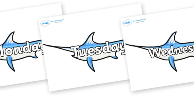 Days of the Week on Sword  Fish - Days of the Week, Weeks poster, week, display, poster, frieze, Days, Day, Monday, Tuesday, Wednesday, Thursday, Friday, Saturday, Sunday