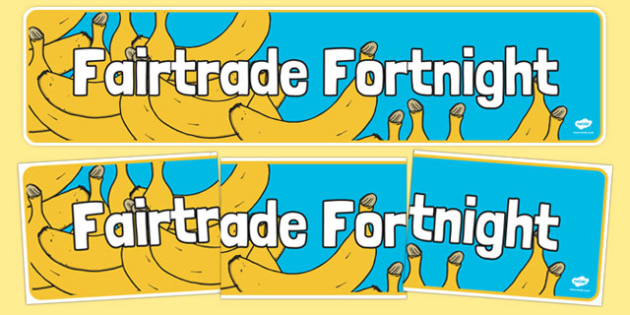 Fairtrade Fortnight Banana Themed Display Banner - fairtrade fortnight, banana, fruit, fairtrade, fortnight, display banner, display, banner