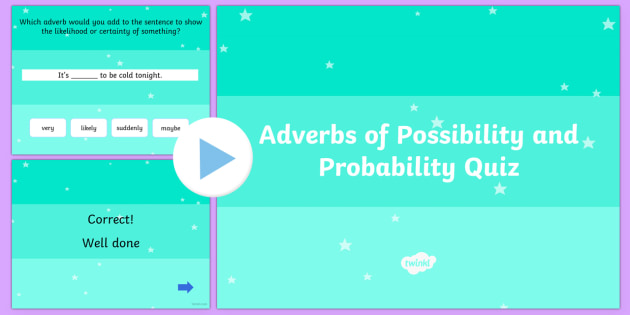 Using Adverbs of Possibility and Probability Grammar PowerPoint