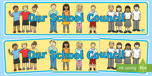 Our School Council Display Banner - our school council, council, display banner, display, banner