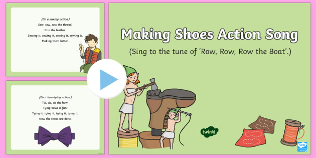 Making Shoes Action Song PowerPoint - The Elves and the Shoemaker, traditional tales, Christmas, singing, song time, elf, PowerPoint, acti