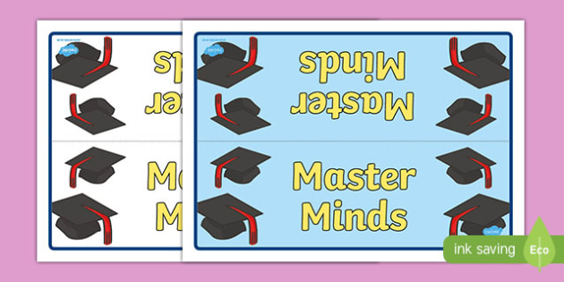 Master Minds Group Table Signs - signs, labels, classroom sign