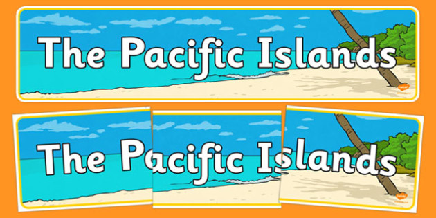The Pacific Islands Display Banner