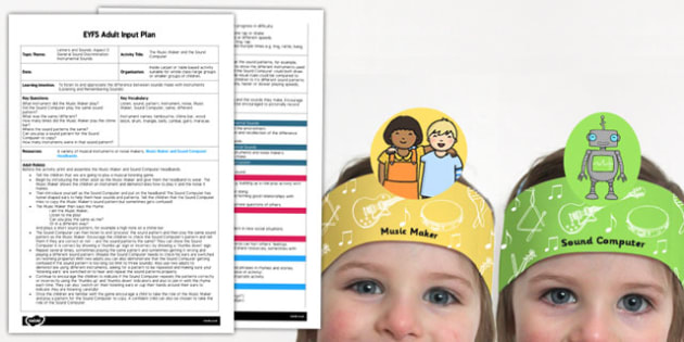 The Music Maker and the Sound Computer EYFS Adult Input Plan and Resource Pack
