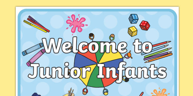 Welcome to Junior Infants Display Poster - welcome, junior, infant, display poster, display, poster